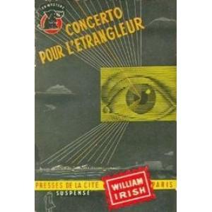 Concerto pour l'étrangleur William Irish