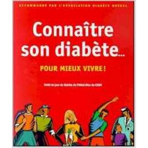 Connaître son diabète pour mieux vivre Jean-Louis  Chiasson