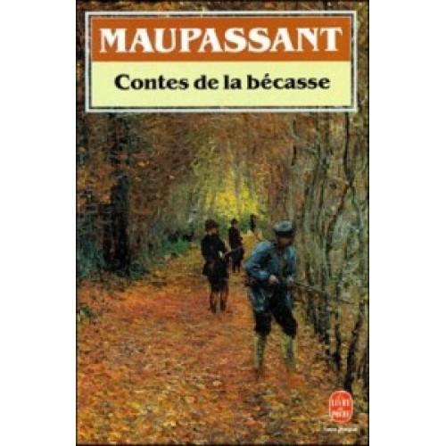 Contes de la bécasse Maupassant