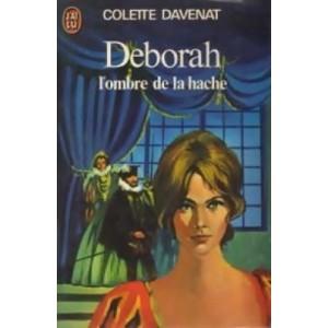 Déborah l'ombre de la hache Colette Davenat