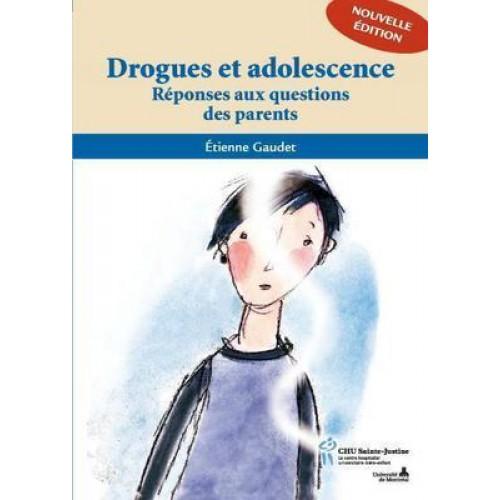 Drogues et adolescence  Etienne Gaudet