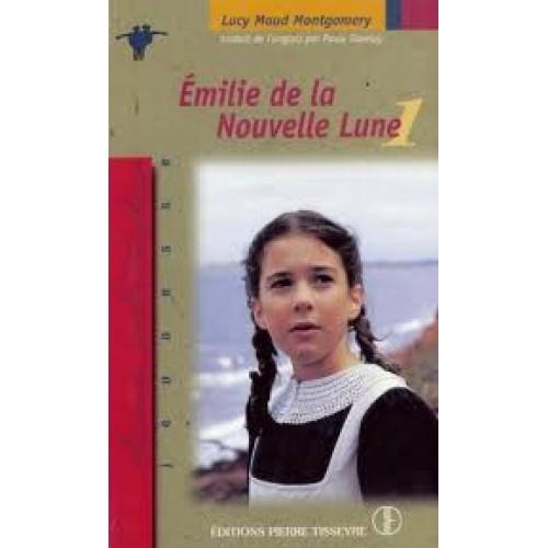 Emilie de la Nouvelle Lune tome 1  Lucy Maud Montgomery
