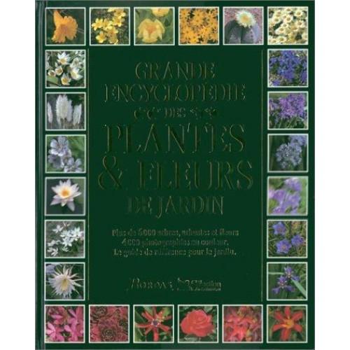 Encyclopédie des fleurs et des plantes de jardin