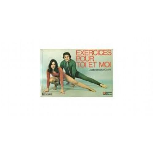 Exercices pour toi et moi  Joanne Dussault-Corbeil