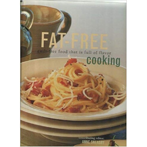 Fat free guilt free food that is full of flavour cooking Anne Sheasby