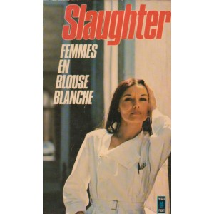 Femmes en blouses blanche Frank Slaughter