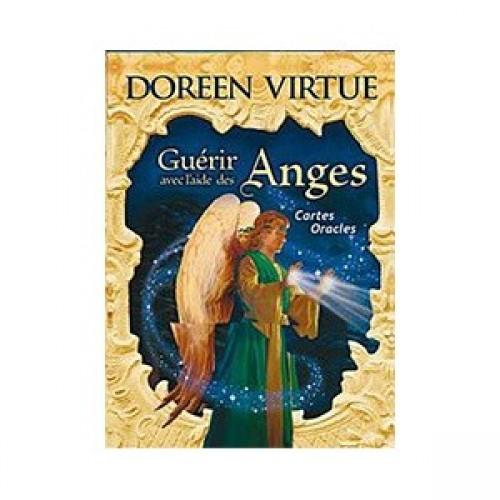 Guérir avec l'aide des anges Doreen Virtue Ph. D