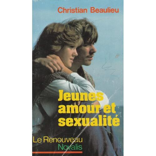 Jeunes amour et sexualité  Christian Beaulieu
