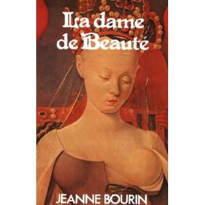 La dame de la beauté  Jeanne Bourin
