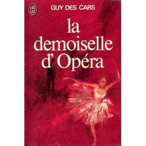 La demoiselle d'Opéra Guy Des Cars