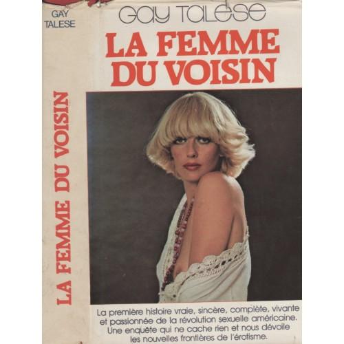 La femme du voisin Gay Talese