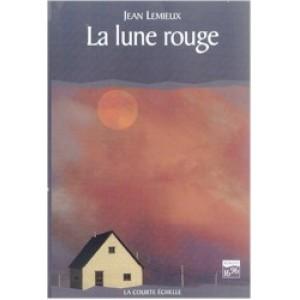 La lune rouge Jean Lemieux