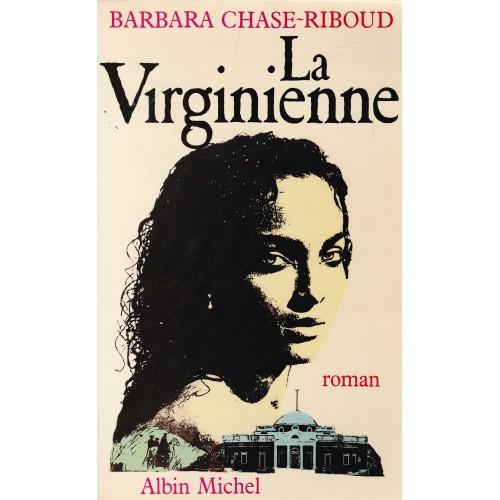 La virginienne  Barbara Chase Riboud