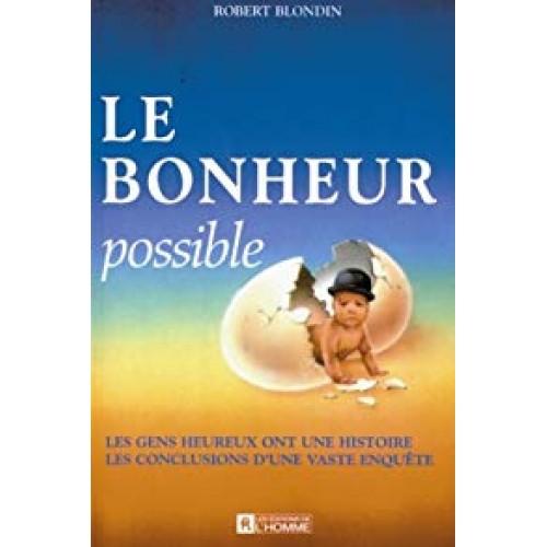 Le bonheur possible Robert Blondin