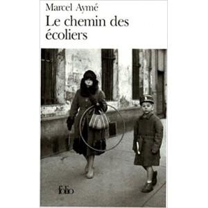 Le chemin des écoliers Marcel Aymé