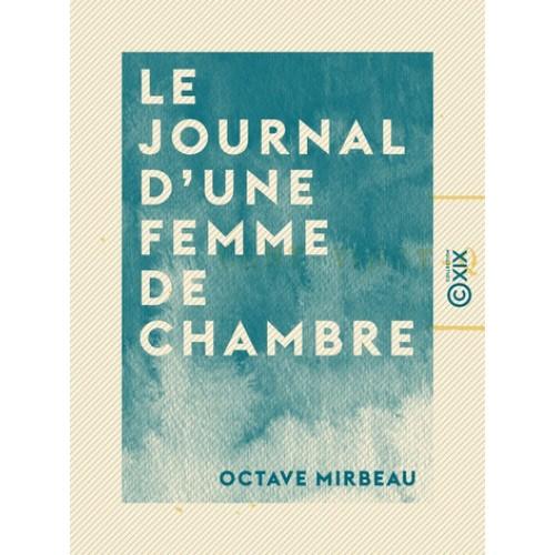Le Journal d'une femme de chambre, Octave Mirbeau