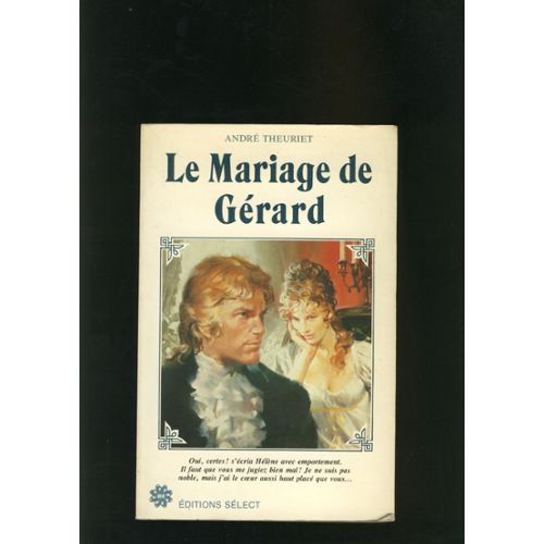 Le mariage de Gérard André Theuniet
