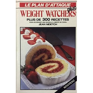 Le plan d'attaque Weight Watchers plus   Jean Nidetch