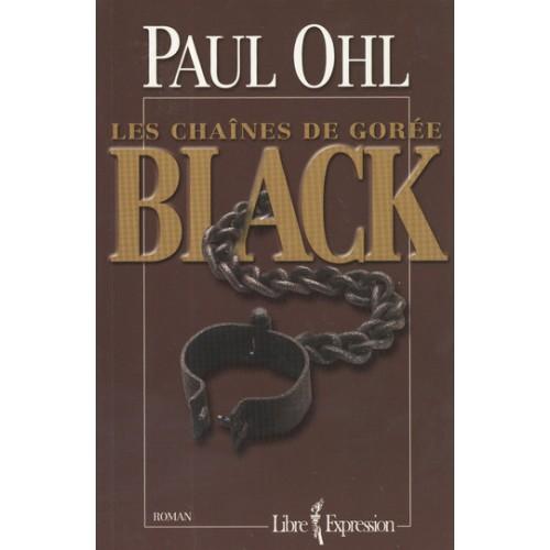 Les chaînes de Gorée Black Paul Ohl