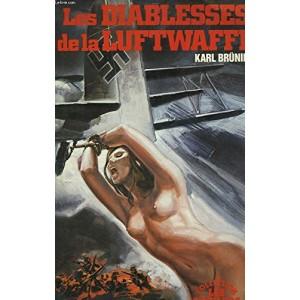 Les diablesse de la Luft Waffe Karl Bruning