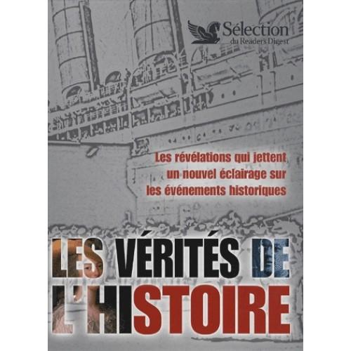 Les vérités de l'histoire  Selection Readers Digest