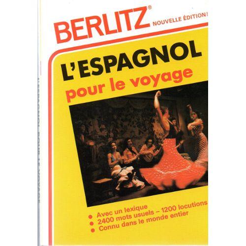 L'espagnol pour le voyage  Berlitz
