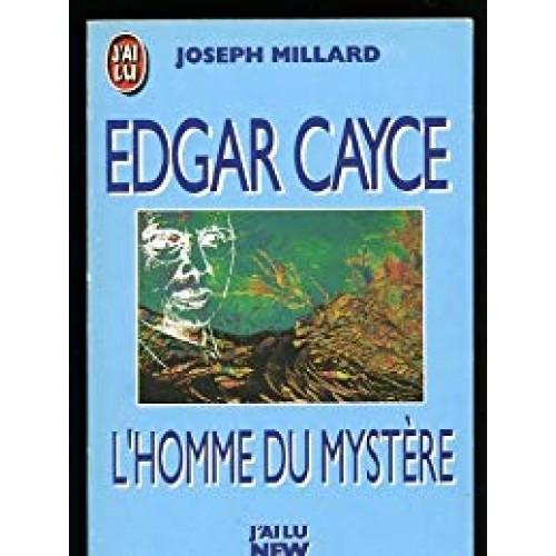 L'homme du mystère Edgar Cayce Joseph Milliard