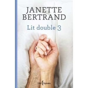 Lit double tome 3 Janette Bertrand