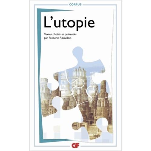 L'utopie Frédéric Rouvillois