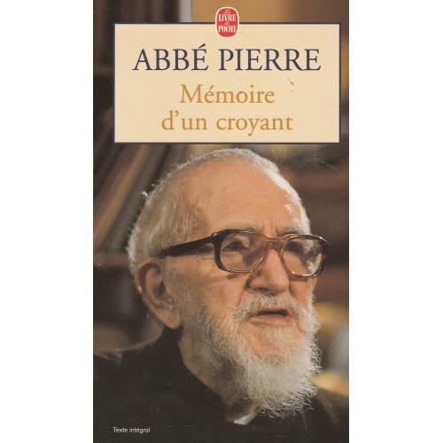 Mémoire d'un croyant Abbé Pierre