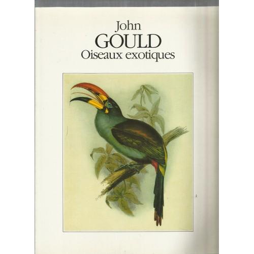 Oiseaux exotiques  John Gould
