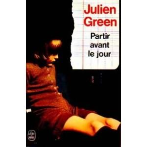 Partir avant le jour  Julien Green