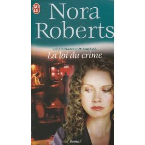Lieutenant Eve Dallas La loi du crime No 11 Nora Roberts