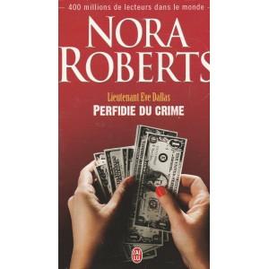 Lieutenant Eve Dallas  Perfidie du crime no 32  Nora Roberts