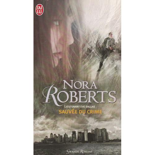 Lieutenant Eve Dallas Sauvée du crime no 20  Nora Robert