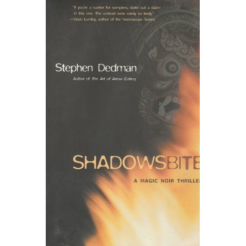Shadowbite  Stephen Dedman