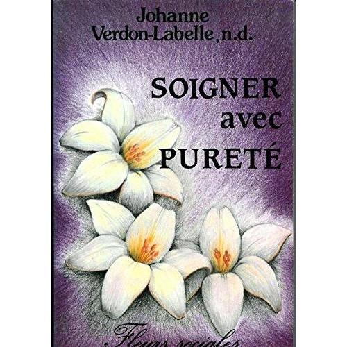 Soigner avec pureté sa famille par les produits naturels  Johanne Verdon Naturopathe