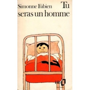 Tu sera un homme Simonne Fabien