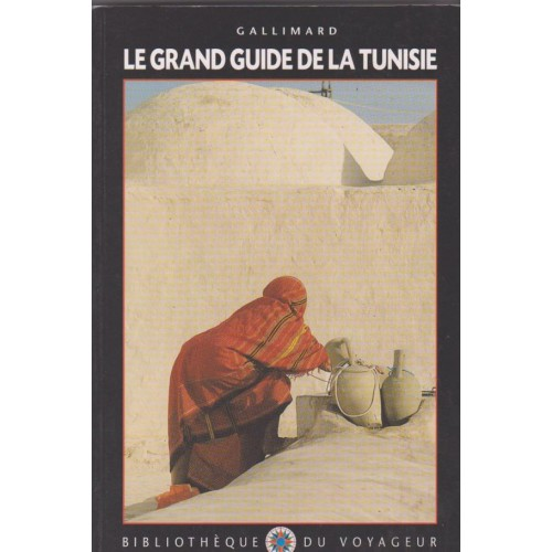 Le grand guide de la Tunisie, Catherine Fouré-Marouen