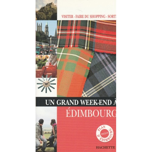 Un grand week end a Edimbourg