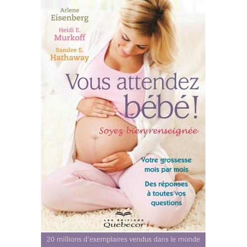 Vous attendez bébé Arlène Eisenberg