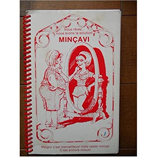 Vous rêvez nous avons la solution Minçavi  Lyne Martineau