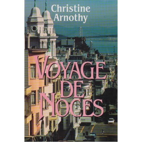 Voyage de noces christine Arnothy