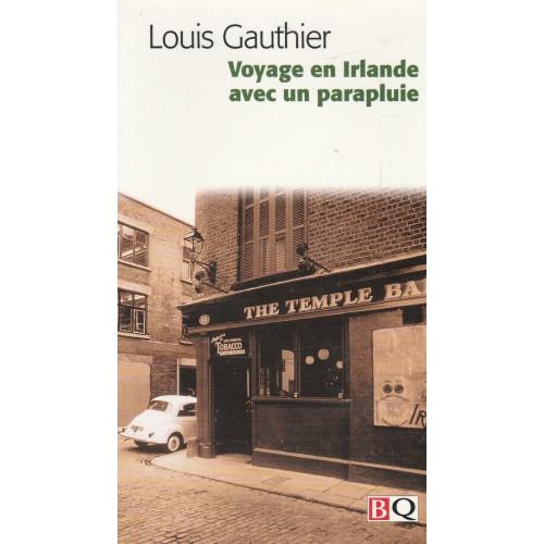 Voyage en Irlande avec un parapluie Louis Gauthier